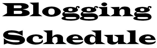 Blogging Sked